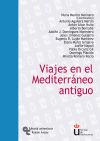 Viajes en el Mediterráneo antiguo: Morère Molinero, Nuria;Aguilera