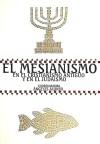 El mesianismo en el cristianismo antiguo y: Alonso Ávila, Ángeles