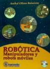 Robótica; manipuladores y robots móviles: Aníbal Ollero Baturone