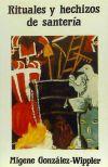 Rituales y hechizos de santeria: González Wippler, Migene