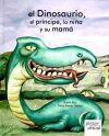 El dinosaurio, el príncipe, la niña y: Rojo Fernández, Miguel