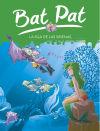 Bat Pat 12. La isla de las: Pavanello, Roberto