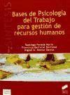 Bases de psicología del trabajo para gestión: Santiago Pereda Marín