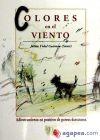 Colores en el viento : adiestramiento en: Vidal Guzmán, Jaime