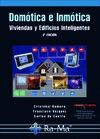 Domótica e inmótica. Viviendas y Edificios Inteligentes.: ROMERO MORALES, CRISTOBAL