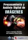 Procesamiento y análisis digital de imágenes: Rodríguez Morales, Roberto;
