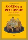 COCINA DE RECURSOS (DESEO MI COMIDA): DOMENECH, IGNACIO