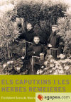 Caputxins i les herbes remeieres, Els: Fra Valenti Serra
