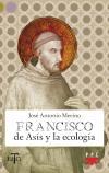 FRANCISCO DE ASIS Y LA ECOLOGIA: JOSE ANTONIO MERINO