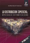 La distribución comercial : Opciones estratégicas: Sainz de Vicuña