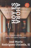Hoy es ahora: José María Rodríguez