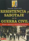 Resistencia y sabotaje en la Guerra Civil: Pastor Petit, Domènec