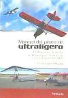 Manual del piloto de ultraligero. ULM multiejes: Espinosa Moyano, Rafael