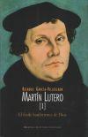 Martín Lutero.Vol I: El fraile hambriento de: García-Villoslada Alzagaray, Ricardo