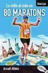 La volta al món en 80 maratons  Alibés Riera b96d201592