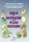 Tablas de composición para platos cocinados: Bello Gutiérrez, José