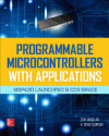 Programmable Microcontrollers with Applications: Msp430 Launchpad with: Unsalan, Cem