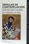 Semillas de contemplación : Homilías sobre el: Gregorio de Nisa