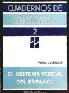 Sistema verbal del español, el: Lamiquiz Ibáñez, Vidal