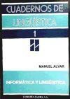 INFORMATICA Y LINGUISTICA: Manuel Alvar