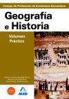 GEOGRAFÍA E HISTORIA. VOLUMEN PRÁCTICO. PROFESORES DE: VV.AA.