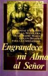 ENGRANDECE MI ALMA AL SEÑOR: PROPHET, ELIZABETH CLARE;
