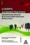 Cuerpo Administrativo de la Administración General de: VV.AA.