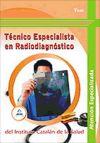 Técnico Especialista en Radiodiagnóstico del Instituto Catalán: VV.AA.