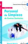 PERSONAL DE LIMPIEZA DE CENTROS SANITARIOS.MANUAL BASICO: DE PABLO RODRIGUEZ,