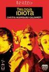 Trilogia Idiota: Chema Rodríguez-Calderón