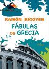 FÁBULAS DE GRECIA ,: Ramón Irigoyen