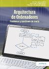 Arquitectura de ordenadores.: Problemas y cuestiones de: Llamas Nistal, Martín;