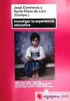 Investigar la experiencia educativa: Contreras Domingo, José;