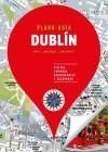 Dublín (Plano-guía): Edición actualizada 2017: Autores Gallimard