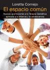 El espacio común: nuevas aportaciones a la: Cornejo Parolini, Loretta