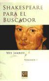 Shakespeare para el buscador 1: Jamroz, Wes