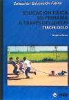 Educación física en primaria a través del: Angulo, Jesús J.
