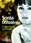 Se trataba de aprender: Sonia Gonzálvez López