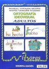 Ortografía ideovisual adultos: Sanjuán Nájera, Manuel,