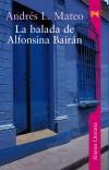 La balada de Alfonsina Bairán: Andrés L. Mateo