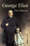 Silas Marner: el tejedor de Raveloe: George Eliot