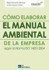 Cómo elaborar el manual ambiental de la: Ferrando Sánchez, Miguel,