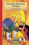 Urrezko ibaiaren erregea: Ruskin, John