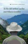 El final del señor Lucho: Villacís González, José