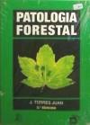 PATOLOGÍA FORESTAL: Juan Juan Torres