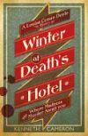 Winter at Death's Hotel. Kenneth Cameron: Cameron, Kenneth M.