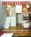 Interiores. Pequeños espacios, grandes ideas: Gustavo Gili