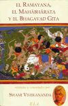 Ramayana, el Mahâbhârata y el Bhagavad Gita,: Swami Vivekananda