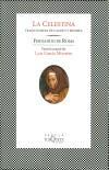 La Celestina: tragicomedia de Calisto y Melibea: Fernando de Rojas;
