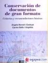 Conservación de documentos de gran formato: Bello, Carme; Borrell